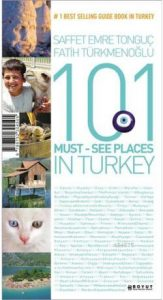 Saffet Emre Tonguç - 101 Must See Places in Turkey