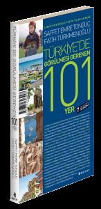 Saffet Emre Tonguç - Türkiye'de Görülecek 101 Yer