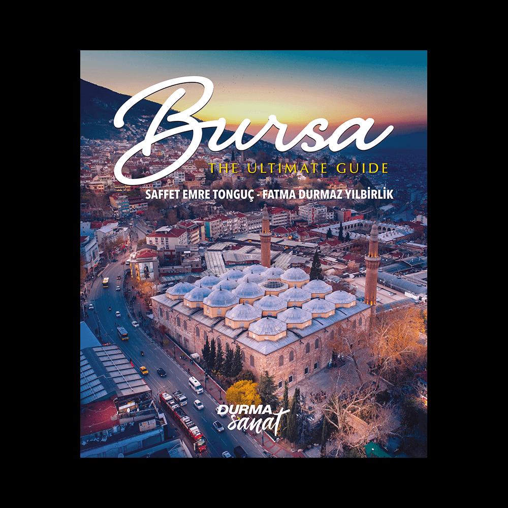 Saffet Emre Tonguç - Bursa The Ultimate Guide Kitaplar