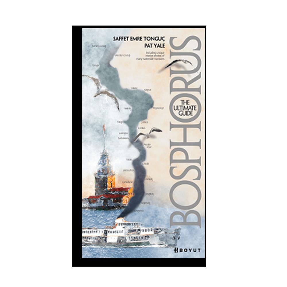 Saffet Emre Tonguç - Bosphorus The Ultimate Guide Kitaplar
